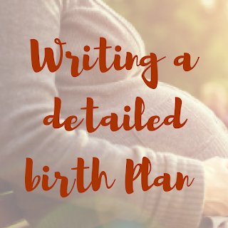 Writing a detailed birth plan