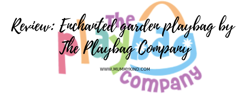 Review: Enchanted Garden PlayBag by the PlayBag Company!