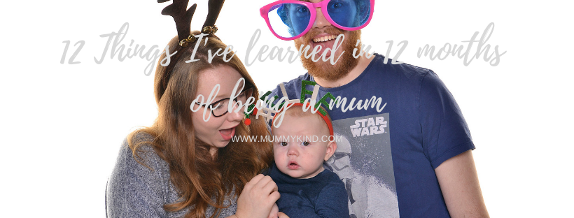 12 things I've learned in 12 months of being amum