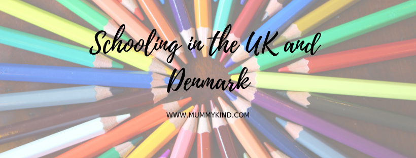 Schooling in the UK and Denmark…