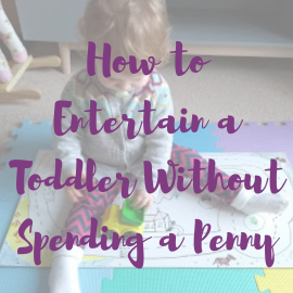 How to entertain a toddler without spending a penny