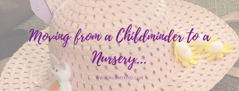 Moving from a Childminder to a Nursery