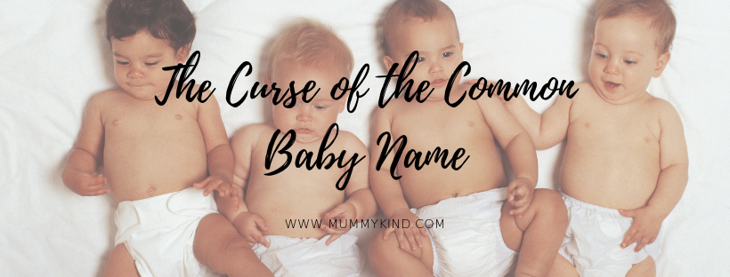 The curse of the common baby name