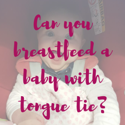 Can you breastfeed a baby with tongue tie?