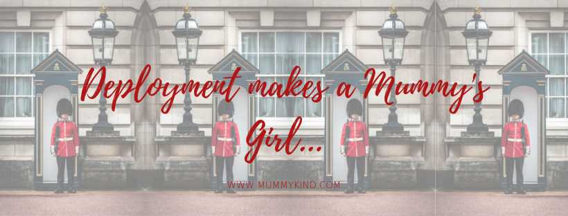 Deployment Makes a Mummy's Girl – Sarah's Feature in Army and You Magazine